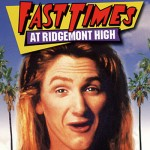 Sean Penn - Fast Times at Ridgemont High